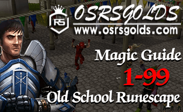 Magic Training OSRS | OSRS Magic Guide | OSRSGolds